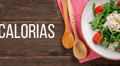 Comer informados: Las calorías nos dan vida